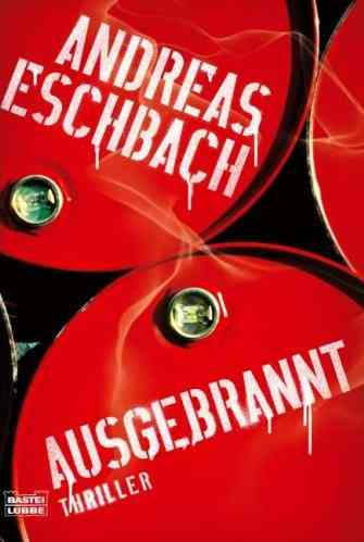 Andreas Eschbach - Ausgebrannt
